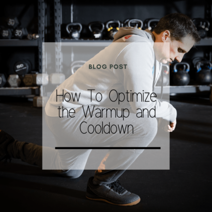 How To Optimize the Warmup and Cooldown